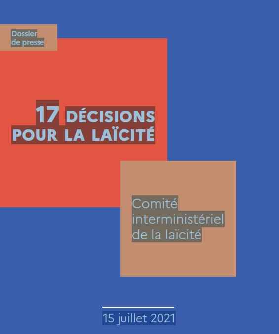 A propos des 17 Décisions du Comité interministériel de la laïcité.